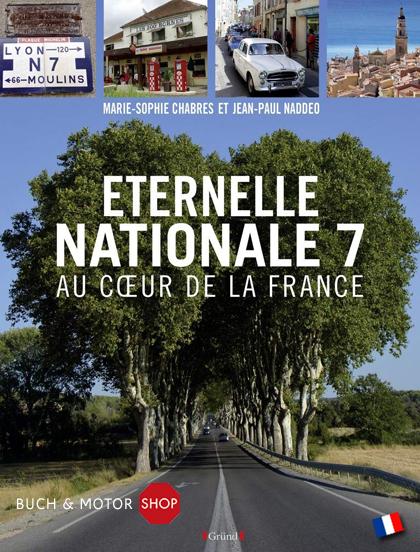Eternelle nationale 7 au coeur de la france buch for Garage citroen nation
