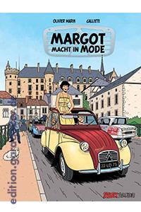 Handsigniert so lange der vorrat reicht: Margot macht in Mode von Callixte und Olivier Marin - Nur bei edition.garage2cv.de