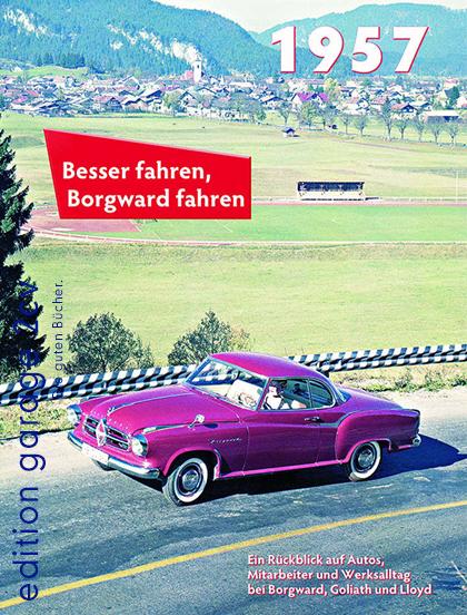 Besser fahren, Borgward fahren 1957